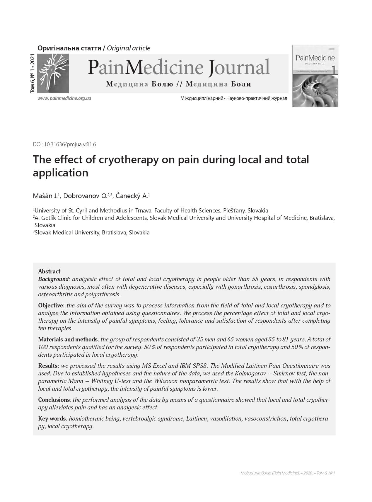 The effect of cryotherapy on pain during local and total  application